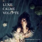 Luxe Calme Volupte - Francesca Bianchi - Foto 4